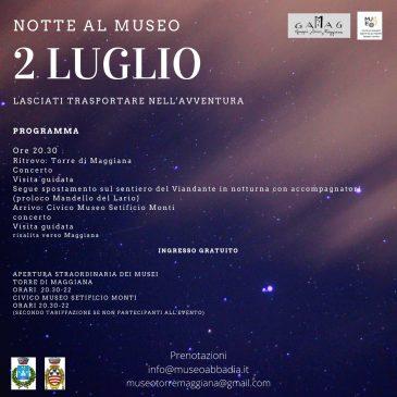 """""""Notte al Museo"""" con Museo Torre di Maggiana e Setificio Monti"""